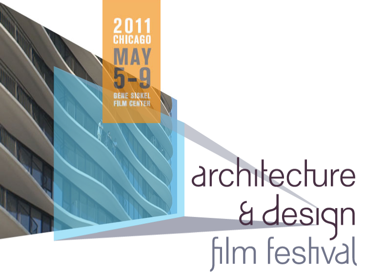 ACHITECTURE AND DESIGN FILM FESTIVAL 2011 GALLERY